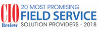 20 Most Promising Field Service Solution Providers - 2018